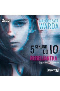 5 sekund do IO. Rebeliantka audiobook
