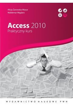 Access 2010. Praktyczny kurs