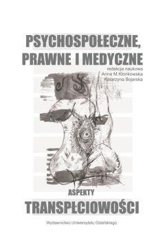 Psychospołeczne, prawne i medyczne aspekty transpłciowości
