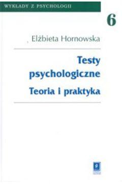 elżbieta hornowska testy psychologiczne teoria i praktyka pdf