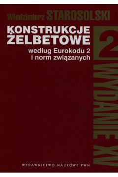 Konstrukcje żelbetowe według Eurokodu 2 i norm związanych Tom 2