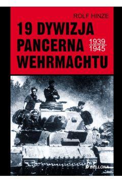 19 Dywizja Pancerna Wehrmachtu 1939-1945
