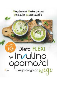 Dieta flexi w insulinooporności. Twoja droga do wege