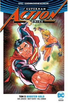 Superman Action Comics. Tom 5. Booster Gold