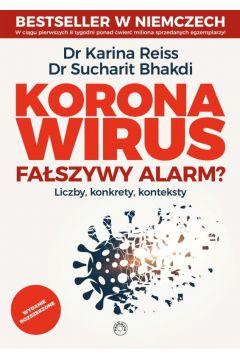 Koronawirus - fałszywy alarm? wyd. rozszerzone