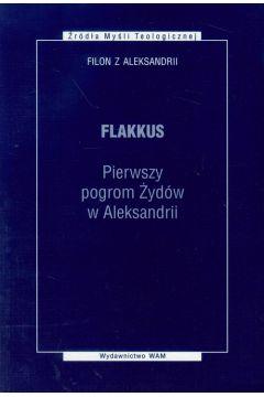 Flakkus. Pierwszy pogrom Żydów w Aleksandrii