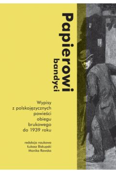 Papierowi bandyci. Wypisy z polskojęzycznych..