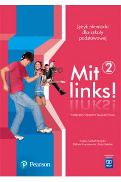 Mit links. Język niemiecki. Podręcznik. Część 2 (z CD audio). Szkoła podstawowa