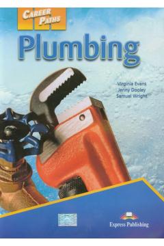 Career Paths: Plumbing SB EXPRESS PUBLISHING