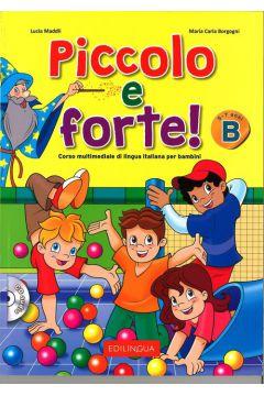 Piccolo e forte B podręcznik + CD EDILINGUA