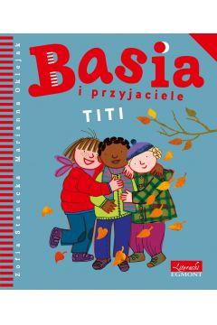 Basia i przyjaciele. Titi