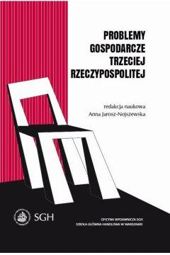 Problemy gospodarcze trzeciej Rzeczypospolitej