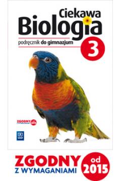 Biologia GIM 3 Ciekawa biologia Podr. WSiP