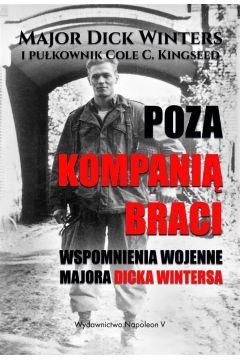 Poza Kompanią Braci. Wspomnienia wojenne...