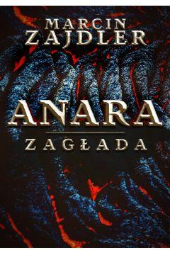 Anara. Zagłada