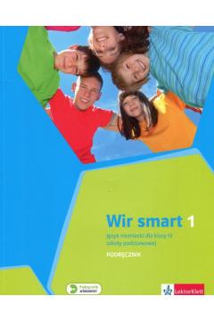 Wir Smart 1. Język niemiecki dla klasy IV szkoły podstawowej. Podręcznik