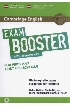 Cambridge English Exam Booster for First and First for Schools with Answer Key with Audio Photocopiable Exam Resources for Teachers