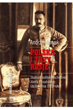 Polska i trzy Rosje