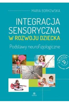 Integracja sensoryczna w rozwoju dziecka