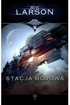 Stacja bojowa. Star Force. Tom 5