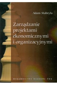 Zarządzanie projektami ekonomicznymi i organizacyjnymi