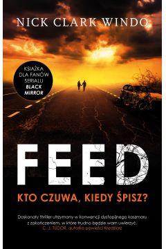 The Feed. Kto czuwa, kiedy śpisz