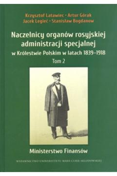Naczelnicy organów rosyjskiej administracji specjalnej w Królestwie Polskim w latach 1839-1918