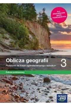 Oblicza geografii 3. Podręcznik dla liceum ogólnokształcącego i technikum. Zakres podstawowy. Szkoły ponadpodstawowe