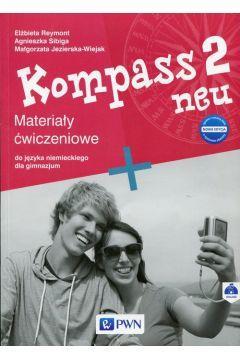 Kompass 2 neu Nowa edycja Materiały ćwiczeniowe