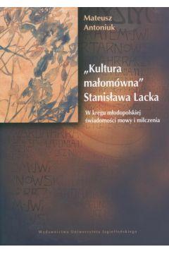 Kultura małomówna Stanisława Lacka
