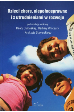 Dzieci chore, niepełnosprawne i z utrudnieniami w rozwoju
