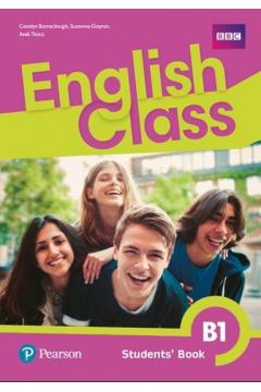 English Class B1. Students Book. Języka angielski. Szkoła podstawowa