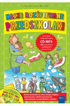 Nasze rozśpiewane przedszkolaki + CD