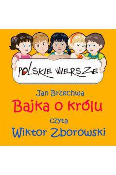 Polskie wiersze - Bajka o królu