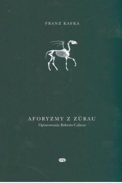 Aforyzmy z Zurau/Kafka/