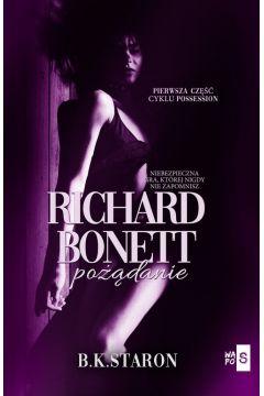 Richard Bonett. Pożądanie