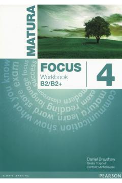 Matura Focus 4. Workbook. Język angielski. Poziom B2/B2+. Zeszyt ćwiczeń dla liceum i technikum