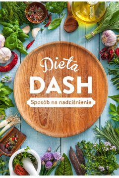 DIETA DASH. Sposób na nadciśnienie