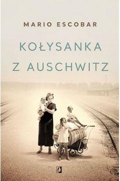 Kołysanka z Auschwitz w TaniaKsiazka.pl >>