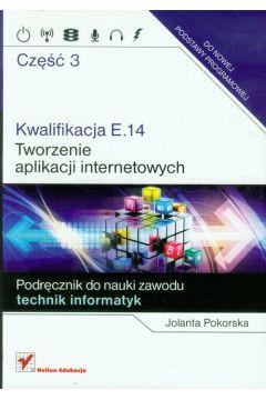 Kwalifikacja E.14.Tworzenie aplikacji..cz.3