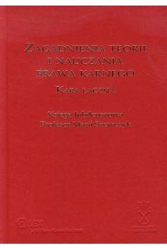 Zagadnienia teorii i nauczania prawa karnego