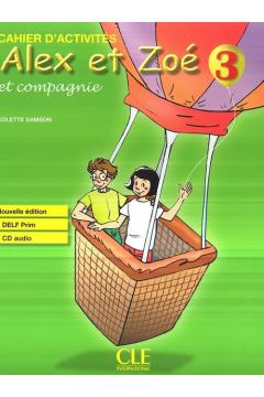 Alex et Zoe 3 Cahier d'activites Nouvelle ed. CLE