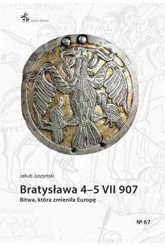 Bratysława 45 VII 907. Bitwa, która zmieniła..