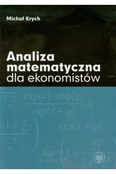 Analiza matematyczna dla ekonomistów
