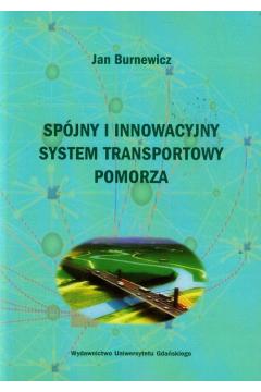 Spójny i innowacyjny system transportowy Pomorza