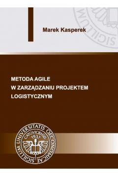 Metoda agile w zarządzaniu projektem logistycznym