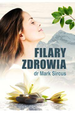 Filary zdrowia Mark Sircus