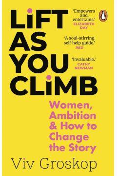 Lift as You Climb