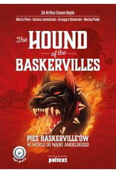 The Hound of the Baskervilles. Pies Baskerville'ów
