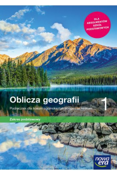 Zestaw Oblicza geografii 1: Podręcznik i Karty pracy ucznia dla liceum i technikum. Zakres podstawowy